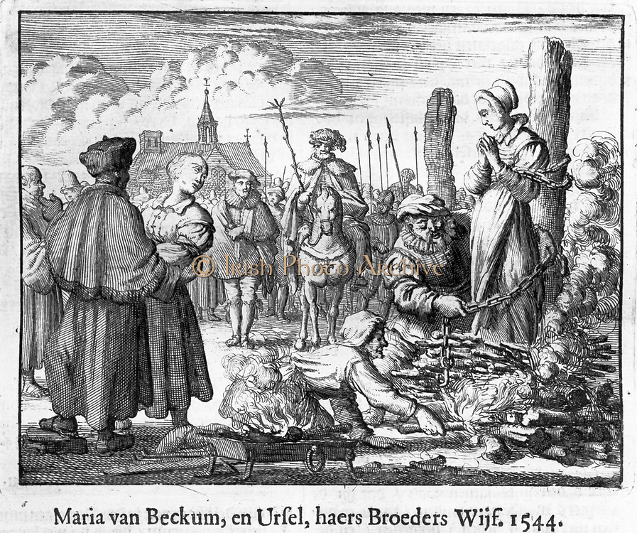 Anabaptist leaders and teachers were often burned at the stake, though sometimes after being strangled first. Burning of Maria and Ursula van Beckum, Deventer, 1544
