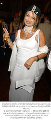 COUNTESS MAYA VON SCHONBURG ZU GLAUCHAU & WALDENBURG, at a party in London on 2nd July 2002.	PBO 152