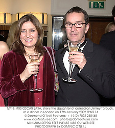 MR & MRS OSCAR LASA, she is the daughter of comedian Jimmy Tarbuck, at a dinner in London on 17th January 2002.	OWR 14