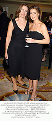 Left to right, LESLEY GALLACHER wife of golfer Bernard Gallacher and her daughter TV presenter KIRSTY GALLACHER, at a party in London on 17th February 2003.	PHI 38