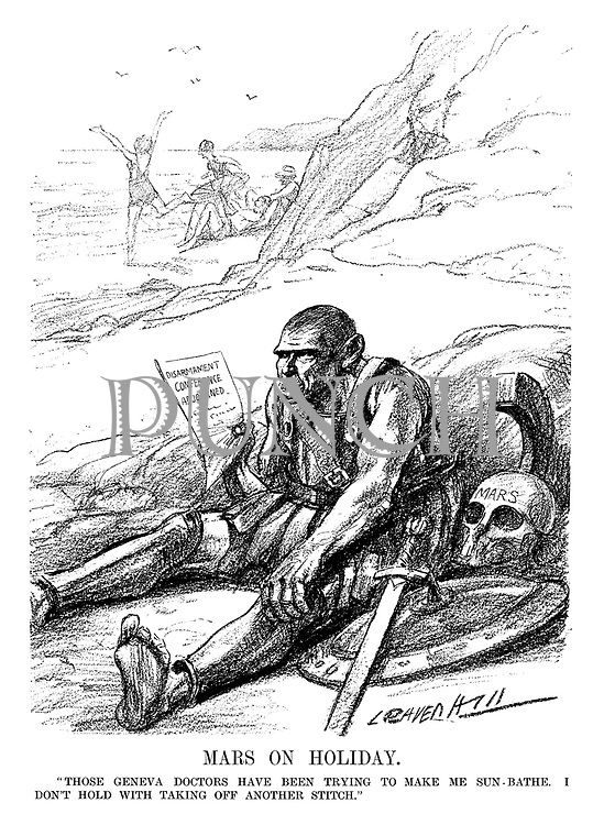 "Mars on Holiday. ""Those Geneva doctors have been trying to make me sun-bathe. I don't hold with taking off another stitch."" (an Interwar cartoon shows the God of War Mars at the beach having taken off some armour while reading the headline Disarmament Conference Adjourned)"
