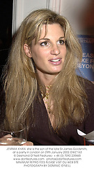 JEMIMA KHAN s he is the son of the late Sir James Goldsmith, at a party in London on 29th January 2002.	OWZ 163
