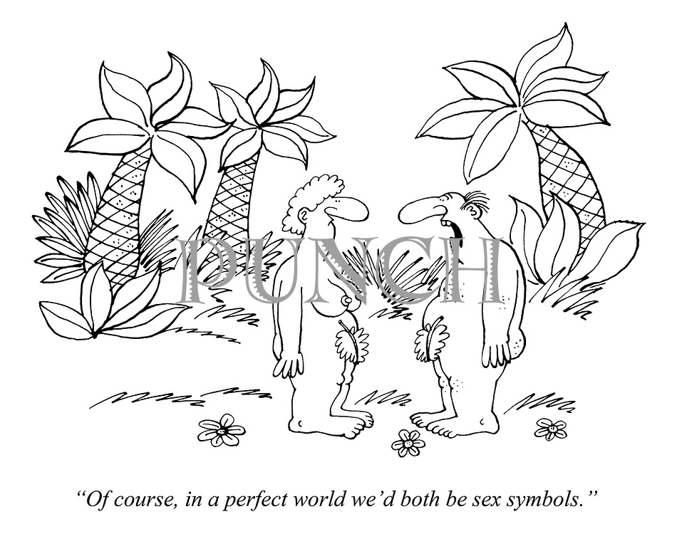 """""""Of course, in a perfect world we'd both be sex symbols."""""""