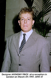 Designer ANTHONY PRICE  at a reception in London on March 4th 1997.LWW 47