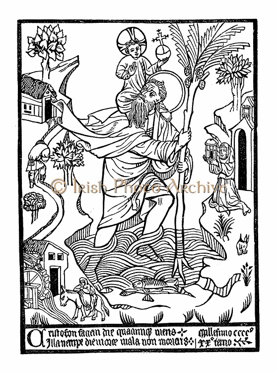 St Christopher (Christ-bearer) carrying Christ across the stream. 3rd century Canaanite giant whose task was to carry travellers across the water.  Early woodcut.