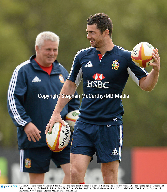 7 June 2013; Rob Kearney, British & Irish Lions, and head coach Warren Gatland, left, during the captain's run ahead of their game against Queensland Reds on Saturday. British & Irish Lions Tour 2013, Captain's Run, Anglican Church Grammar School, Oaklands Parade, East Brisbane, Queensland, Australia. Picture credit: Stephen McCarthy / SPORTSFILE