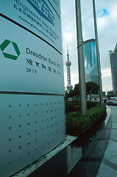 CHINA SHANGHAI NOV01 - Dresdner Bank sign in Pudong Financial District.. . . jre/Photo by Jiri Rezac. . © Jiri Rezac 2001. . Contact: +44 (0) 7050 110 417. Mobile:  +44 (0) 7801 337 683. Office:  +44 (0) 20 8968 9635. . Email:   jiri@jirirezac.com. Web:     www.jirirezac.com