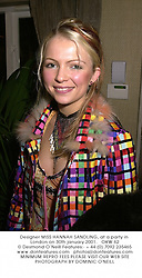 Designer MISS HANNAH SANDLING, at a party in London on 30th january 2001.			OKW 62