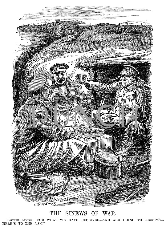 "The Sinews of War. Private Atkins. ""For what we have received - and are going to receive - here's to the ASC."" (soldiers eat happily and toast the Army Service Corps in their dugout trench as a sentry mans a machine gun behind barbed wire on the battlefield during WW1)"
