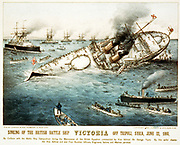 Sinking of the British battle ship Victoria off Tripoli, Syria, June 22, 1893. Currier & Ives lithograph, hand-collared. c1893.