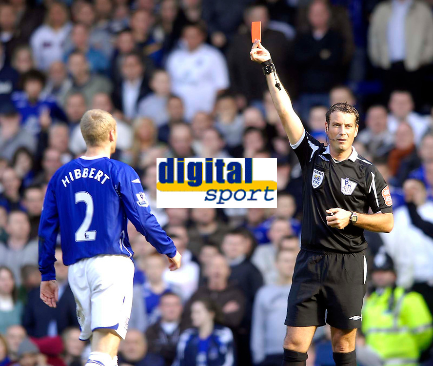 Photo: Jed Wee/Sportsbeat Images.<br /> Everton v Liverpool. The FA Barclays Premiership. 20/10/2007.<br /> <br /> Referee Mark Clattenburg sends off Everton's Tony Hibbert for a professional foul.