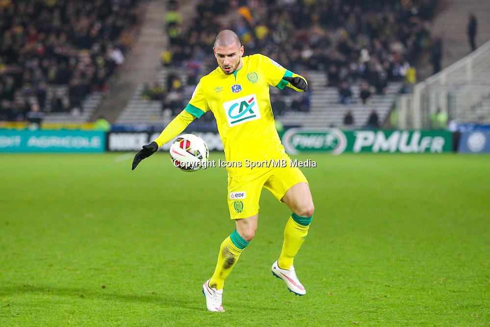 Vincent BESSAT  - 20.01.2015 - Nantes / Lyon  - Coupe de France 2014/2015<br /> Photo : Vincent Michel / Icon Sport