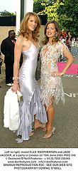 Left to right, model ELLE MACPHERSON and JADE JAGGER, at a party in London on 16th June 2004.PWG 348