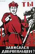 Did You Volunteer?', 1920. Soviet propaganda poster by Dmitry Moor (Orlov).  Russia USSR  Communism Communist