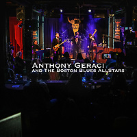 Anthony Geraci & The Boston Blues All Stars at The Extended Play Sessions