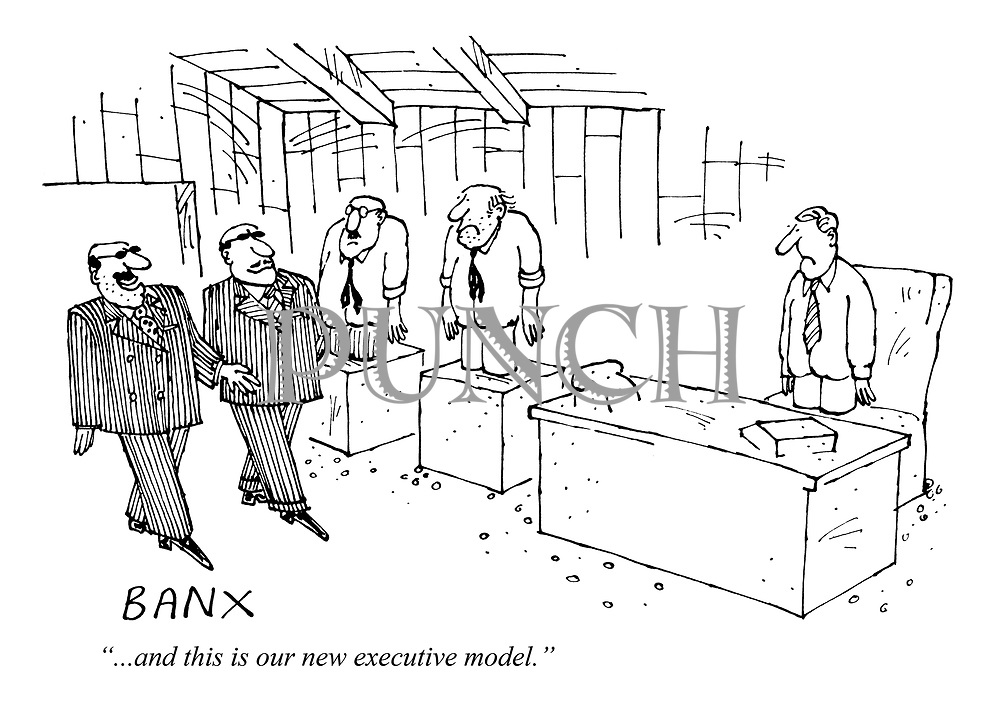 """""""...and this is our new executive model."""""""