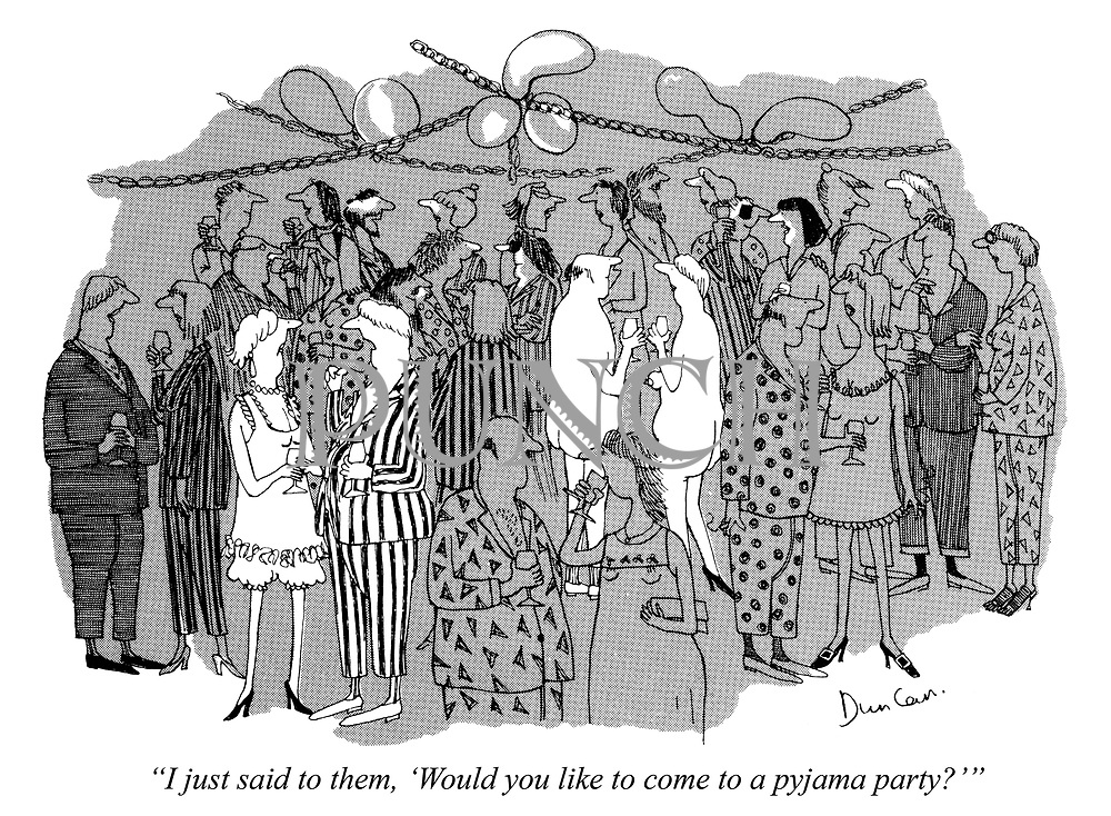 """I just said to them, 'Would you like to come to a pyjama party?'"""
