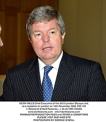 KEITH MILLS Chief Executive of the 2012 London Olympic bid, at a reception in London on 10th November 2003.POI 123