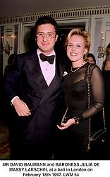 MR DAVID BAUMANN and BARONESS JULIA DE MASSY LAKSCHIN, at a ball in London on February 18th 1997.LWM 54