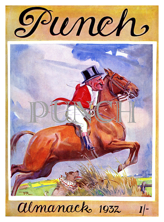 Punch Almanack 1932. Front cover (Mr Punch riding a chestnut horse , taking a jump out hunting , dressed in a ' pink ' hunting jacket and top hat watched by dog Toby)
