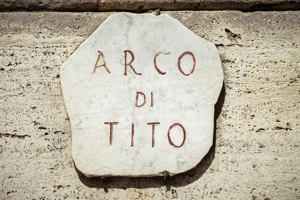 Arco Di Tito Plaque - Rome, Italy 2014