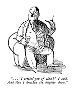 """ ...' I remind you of who? ' I said. And then I knocked the blighter down."" (WW2 cartoon showing a man resembling Hitler)"