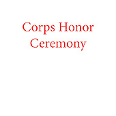 Corps Honor Ceremony b
