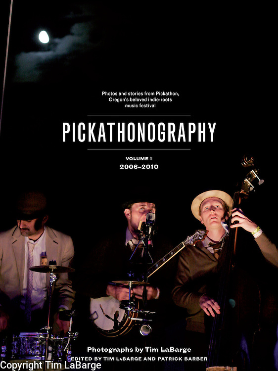 Pickathonography Volume 1 2006 - 2010<br /> <br /> Photos and Stories from Pickathon, Oregon's beloved indie-roots music festival