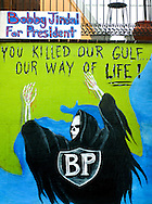 Hand-painted signs express anger over the BP oil spill March 5, 2011 in Galliano, La. Louisiana was heavily impacted by the Deepwater Horizon oil spill April 20, 2010 and continues to recover. (Photo by Carmen K. Sisson/Cloudybright)