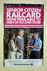 © Licensed to London News Pictures. 03/12/2011, London, UK. A poster advertising that the senior citizen Railcard is now available to men over 60 years of age. Staff working at Richmond Station in London have uncovered railway posters from the late 1980's whilst upgrading poster holders. Photo credit : Stephen Simpson/LNP