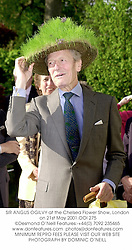 SIR ANGUS OGILVY at the Chelsea Flower Show, London on 21st May 2001.			OOI 275