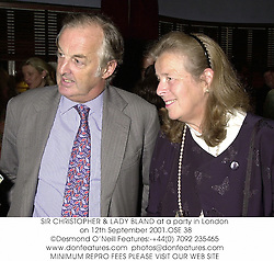 SIR CHRISTOPHER & LADY BLAND at a party in London on 12th September 2001.OSE 38
