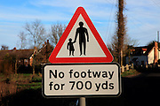 Sign in village for No footway for 700 yards, Shottisham, Suffolk, England, UK