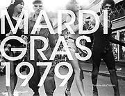 Mardi Gras 1979. Published 2015. Limited Edition, edition of 250.<br />