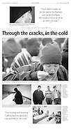Story about how the homeless cope with cold weather.