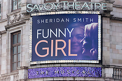 © Licensed to London News Pictures. 12/05/2016. Exterior advertising sign of the Savoy Theatre. Announcement of actress SHERIDAN SMITH absent from stage play Funny Girl playing the lead role of Fanny Brice due to indisposition London, UK. Photo credit: Ray Tang/LNP