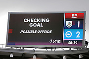 VAR checking a goal for offside during the Premier League match between Burnley and Brighton and Hove Albion at Turf Moor, Burnley, England on 26 July 2020.