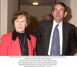 BARONESS BLATCH and her husband MR JOHN BLATCH at a luncheon in London on 20th April 2001.OND 20