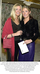 Left to right, MISS ISABELLA ANSTRUTHER-GOUGH-CALTHORPE and her sister MISS GEORGINA ANSTRUTHER-GOUGH-CALTHORPE,  at a fashion show in London on 15th April 2002.	OYY 54