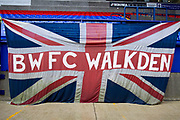 Bolton Wanderers fans Banner.The EFL Sky Bet League 1 match between Bolton Wanderers and Wycombe Wanderers at the University of  Bolton Stadium, Bolton, England on 15 February 2020.