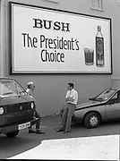 President Reagan Visits Ireland..Advertising Campaign.1984.04.06.1984.06.04.1984.4th June 1984..Availing of the opportunity of the President Reagan visit, the Whiskey manufacturers advertised their wares..Photo of advertising billboard. Was this a foretelling of the future,the words Bush and President in the same sentence.