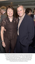 MR & MRS JIM ROSENTHAL he is the TV sports presenter, at an award ceremony on 12th March 2002.	OYG 53