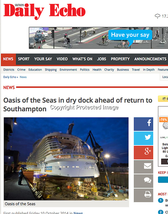 Royal Caribbean International's Oasis of the Seas Southampton visit cuttings.<br /> Daily Echo161014 website. (pic from dry dock Rotterdam)