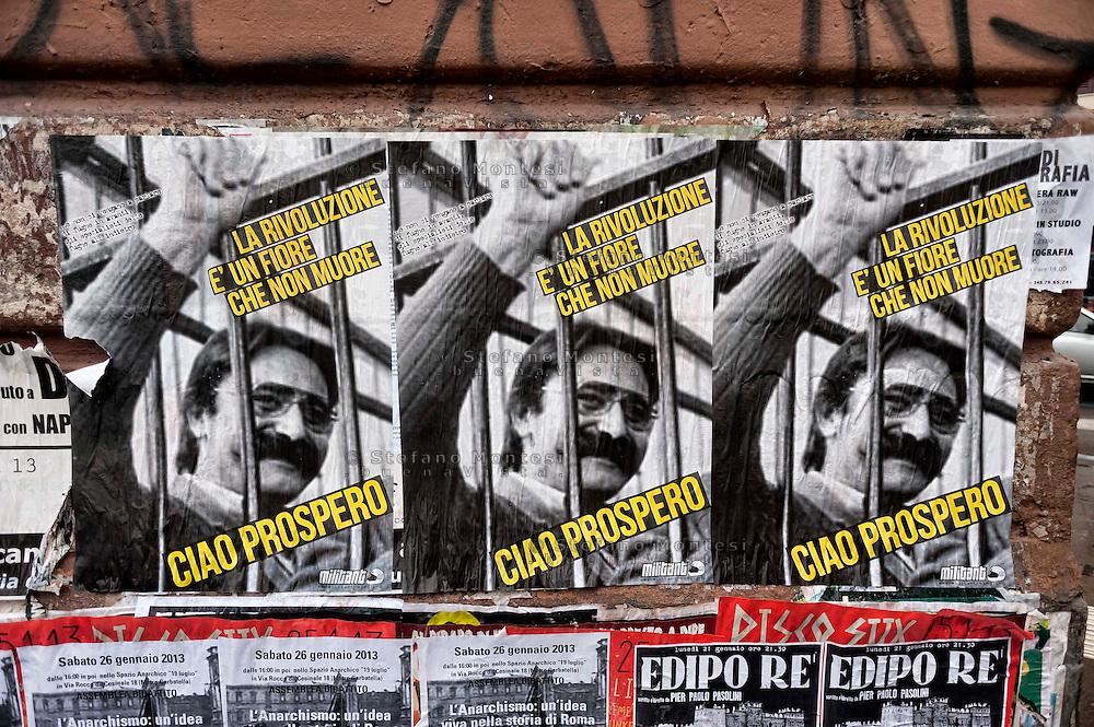 Roma 19 Gennaio 2013.Manifesti   al quartiere San Lorenzo, in ricordo di Prospero Gallinari l'ex brigatista rosso  trovato morto nel garage della sua abitazione a Reggio Emilia..
