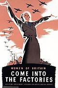 World War II, British propaganda p[Poster 'Women come into the factories'