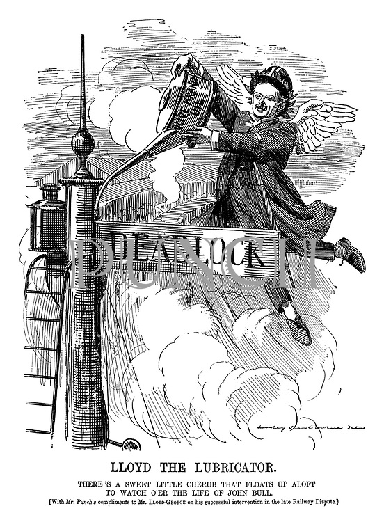 Lloyd the Lubricator. There's a sweet little cherub that floats up aloft to watch o'er the life of John Bull. (With Mr. Punch's compliments to Mr. Lloyd-George on his successful intervention in the late Railway Dispute.)