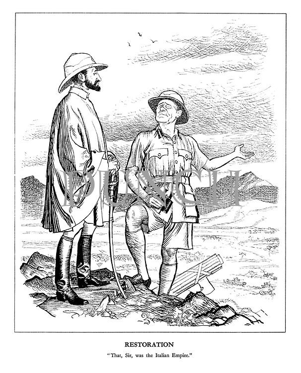 "Restoration. ""That, Sir, was the Italian Empire."""