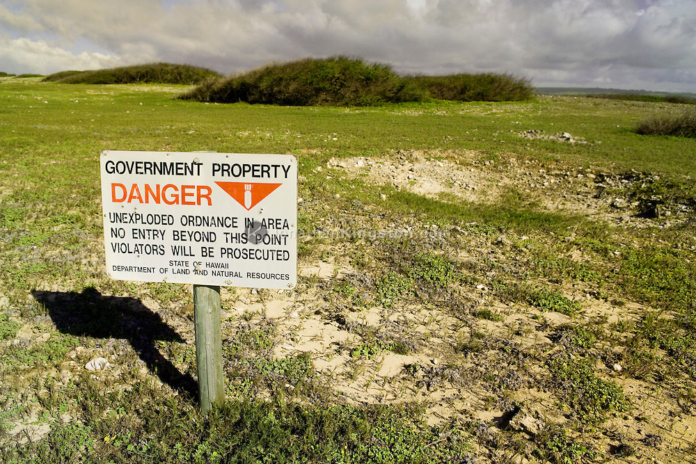 MOLOKAI, HI - A sign warns of dangerous unexploded ordnance at Ilio point on the pacific island of Molokai, Hawaii.