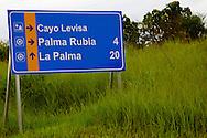Road sign in the Palma Rubia area, Pinar del Rio, Cuba.