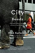 City Beasts by Mark Kurlansky cover for Random House / Penguin Books